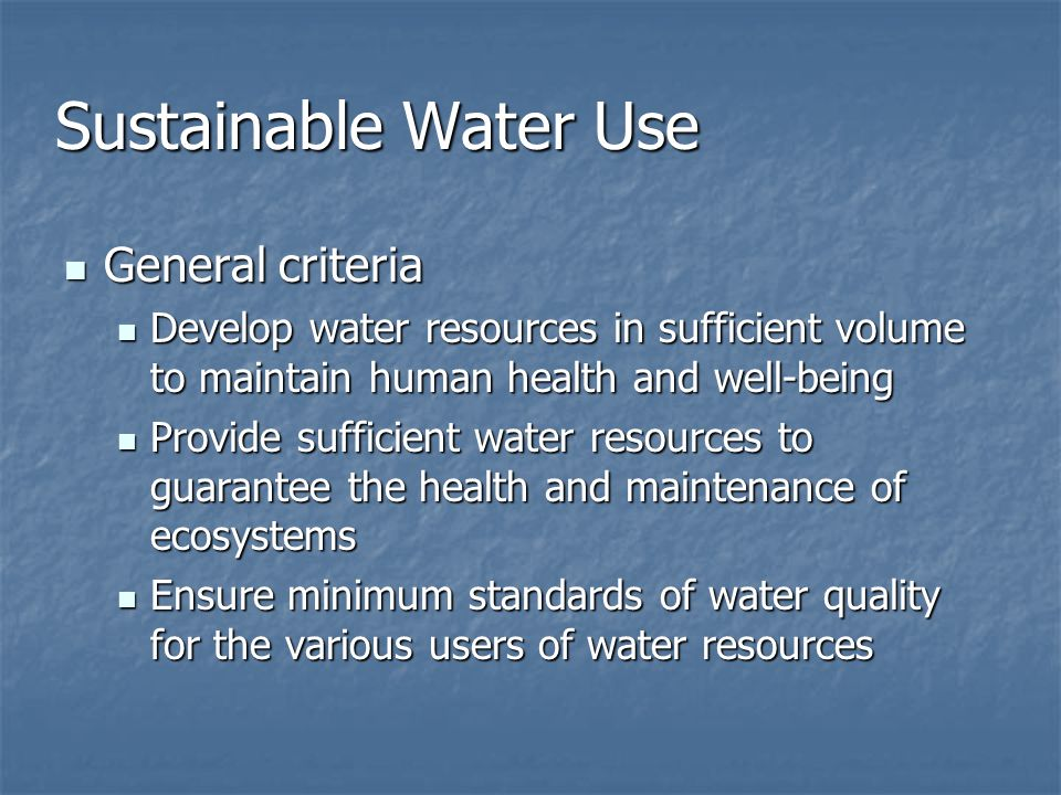 Sustainable Water Use General criteria