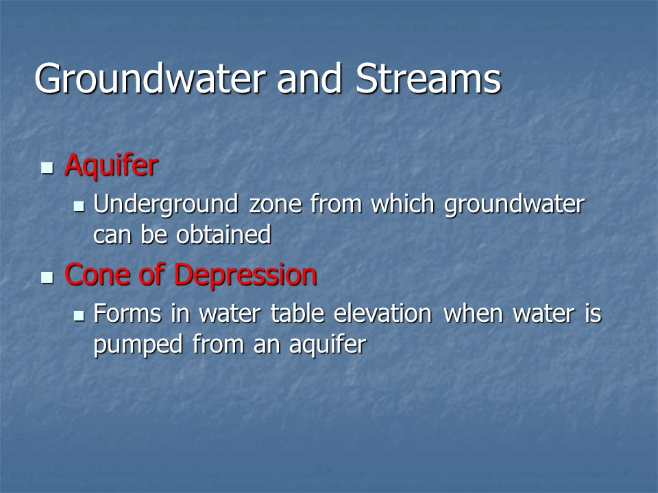 Groundwater and Streams