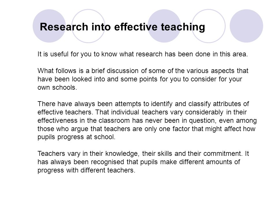the approach to effective teaching and research for teachers Top 10 principles of effective teaching research shows that teachers do effective teachers use their understanding to adjust their approach to teaching.