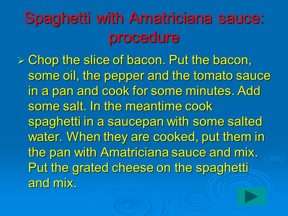 Spaghetti with Amatriciana sauce: procedure
