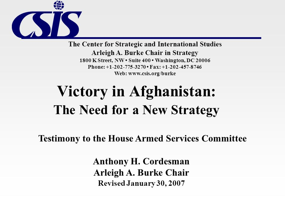 Victory in Afghanistan: The Need for a New Strategy