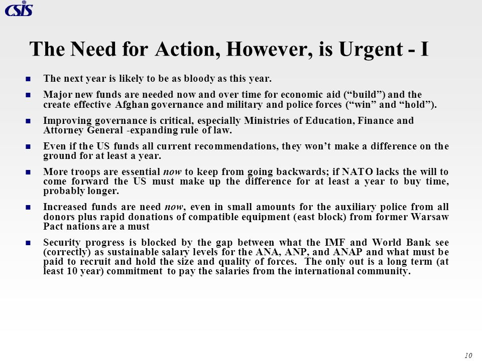 The Need for Action, However, is Urgent - I