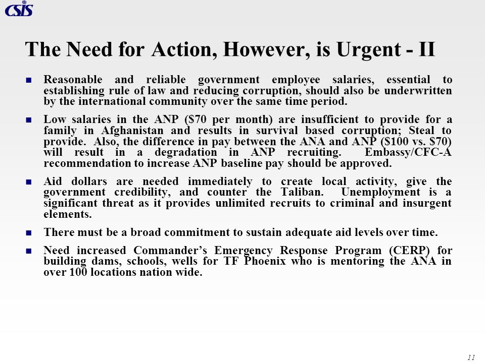 The Need for Action, However, is Urgent - II