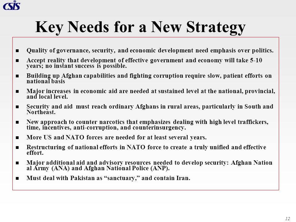 Key Needs for a New Strategy