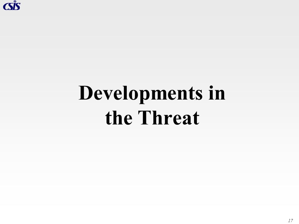 Developments in the Threat
