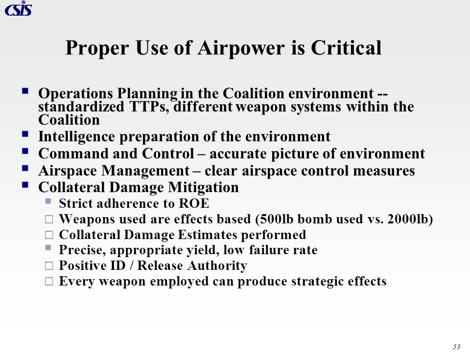 Proper Use of Airpower is Critical