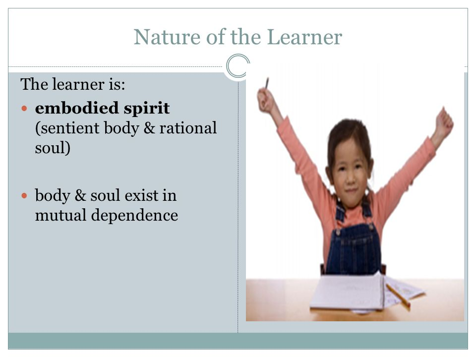 the learner as an embodied spirit To give a concrete form to personify or exemplify: works that embodied the spirit of the age 2 to provide with a body embodies the spirit of the epoch gold quill has been an internationally recognized symbol of excellence that embodies challenge, learning and success.