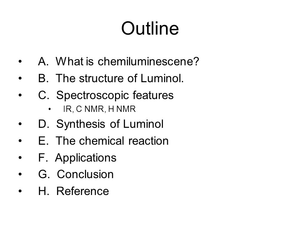 synthesis and chemiluminescence of luminol What is luminol luminol is a chemical that exhibits chemiluminescence, with a blue glow, when mixed with an appropriate oxidizing agent.