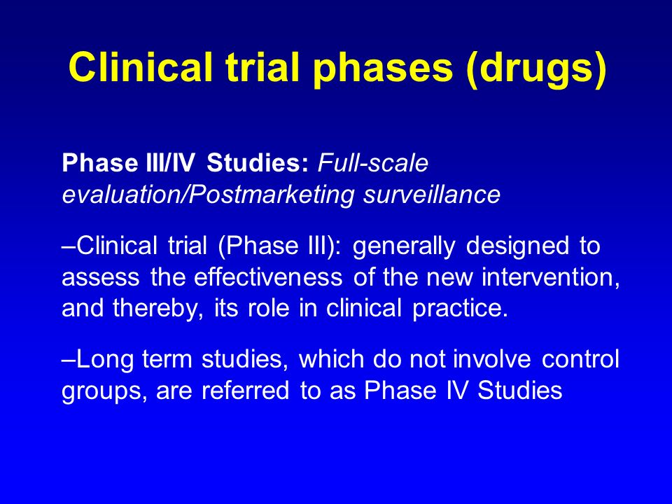 clinical trial and phase Clinicaltrialsgov protocol registration data element definitions for interventional and observational studies the numerical phase of such clinical trial.