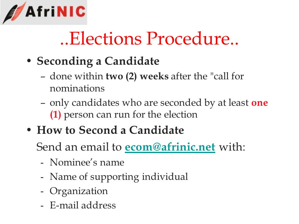 ..Elections Procedure.. Seconding a Candidate