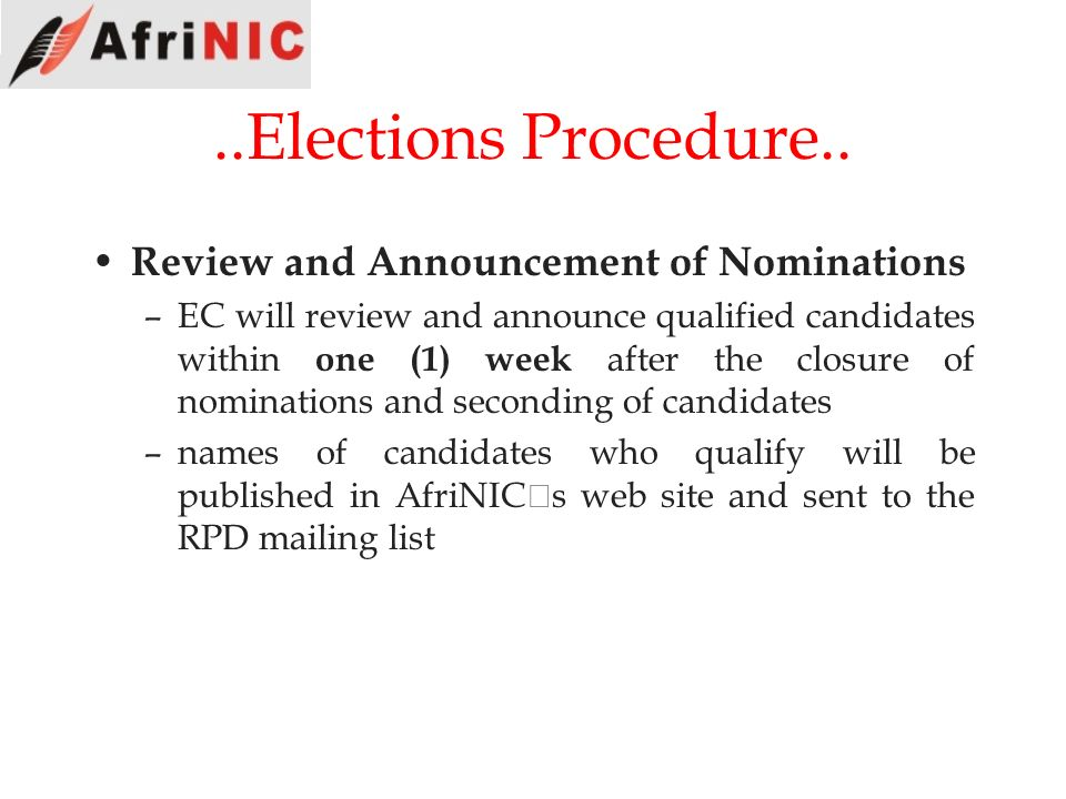 ..Elections Procedure.. Review and Announcement of Nominations