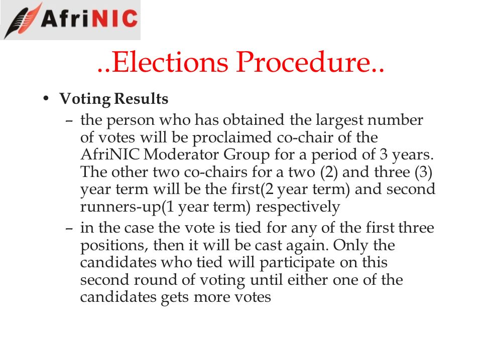 ..Elections Procedure.. Voting Results