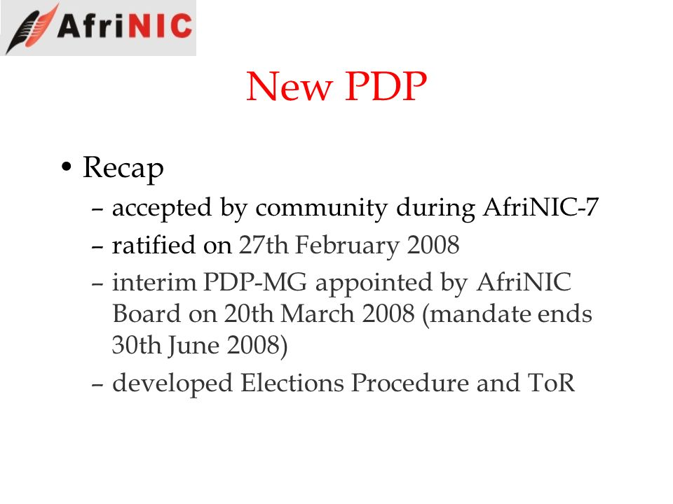 New PDP Recap accepted by community during AfriNIC-7