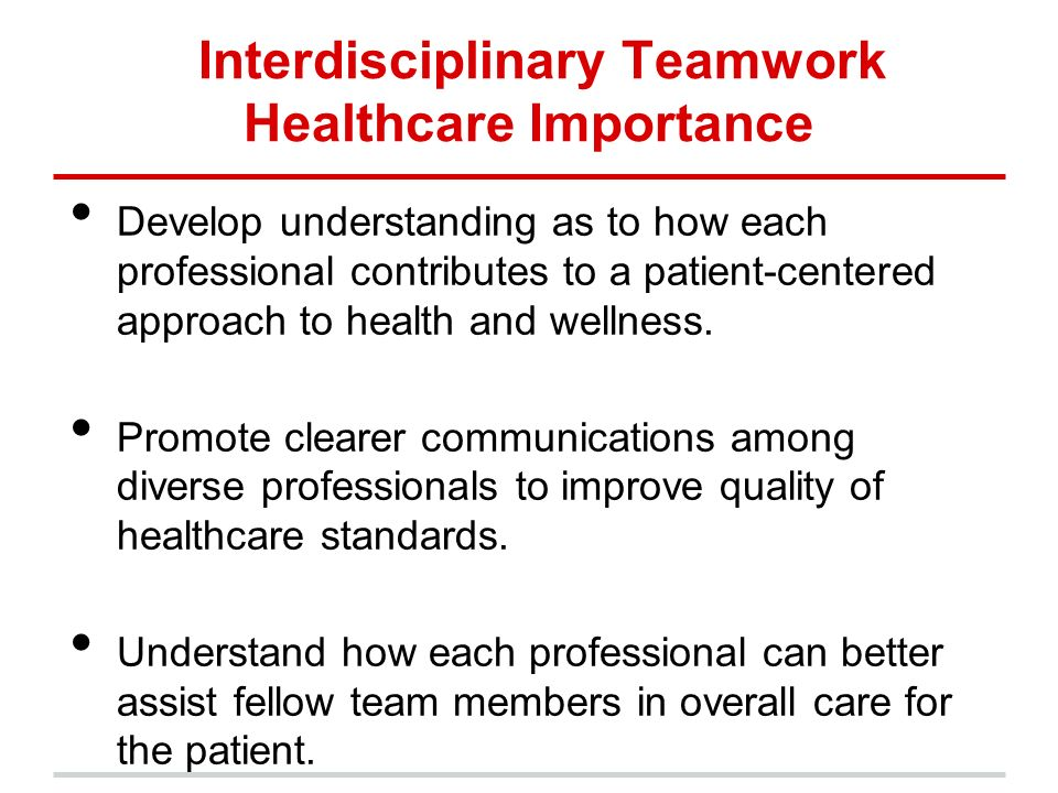 "professional communication on interdisciplinary teams and Or ongoing work""6 effective teams must cultivate these critical interprofessional  communication behaviors in order to achieve efficient, safe outcomes5,12,13."