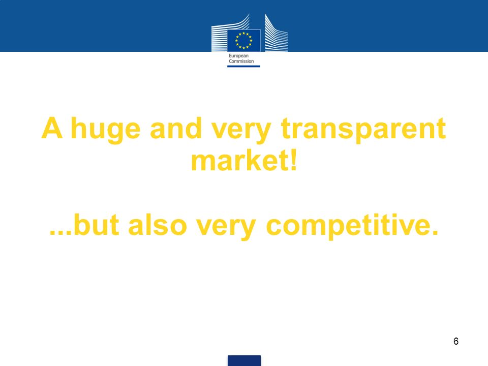 A huge and very transparent market! ...but also very competitive.
