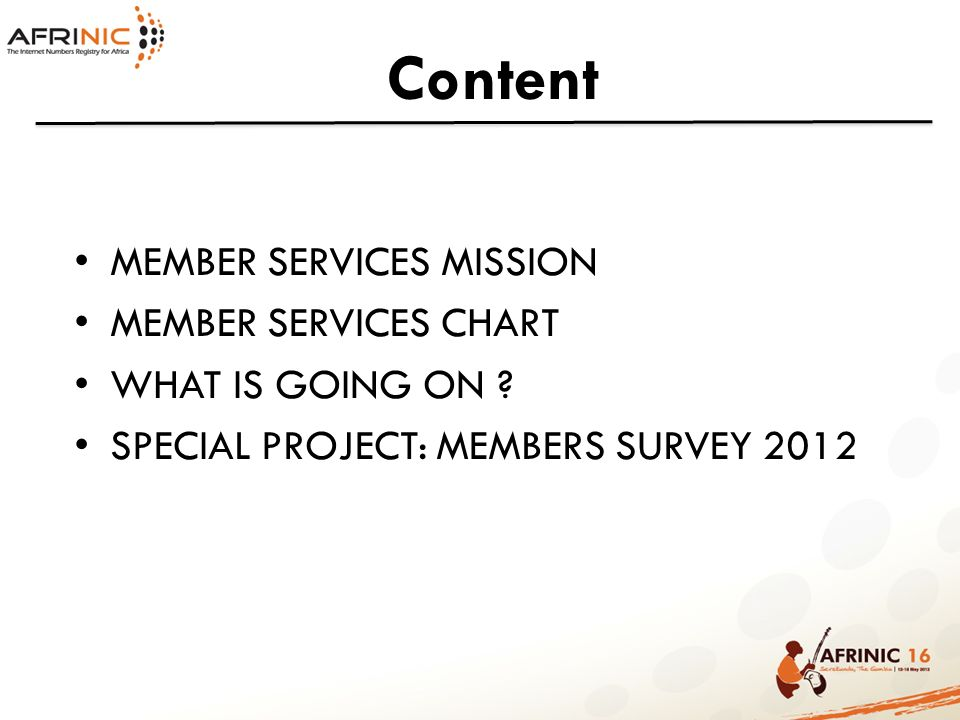 Content MEMBER SERVICES MISSION MEMBER SERVICES CHART