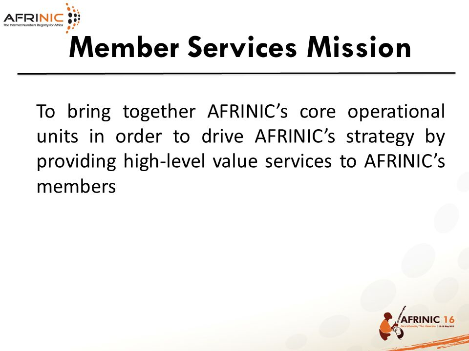 Member Services Mission