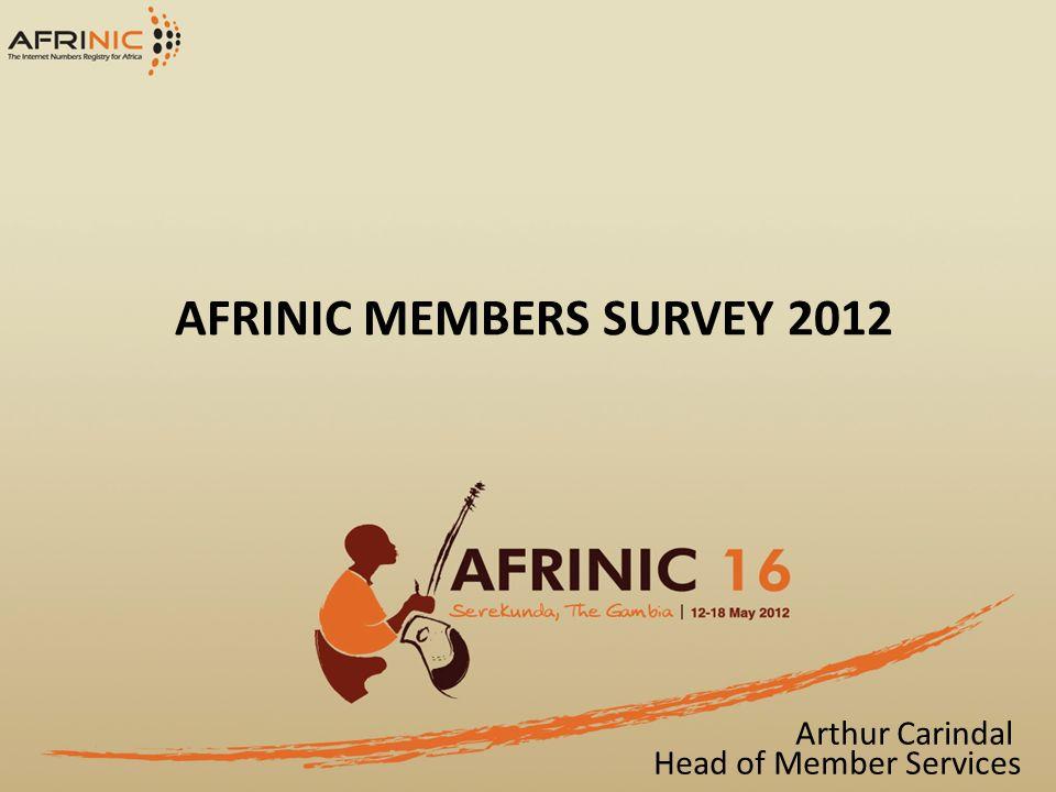 AFRINIC MEMBERS SURVEY 2012