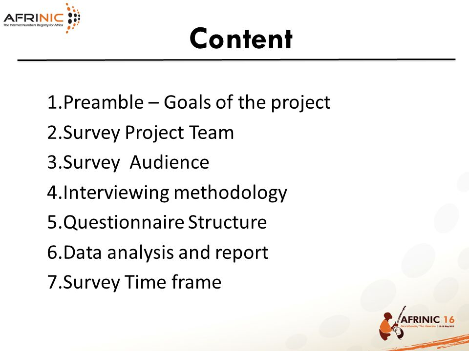 Content Preamble – Goals of the project Survey Project Team
