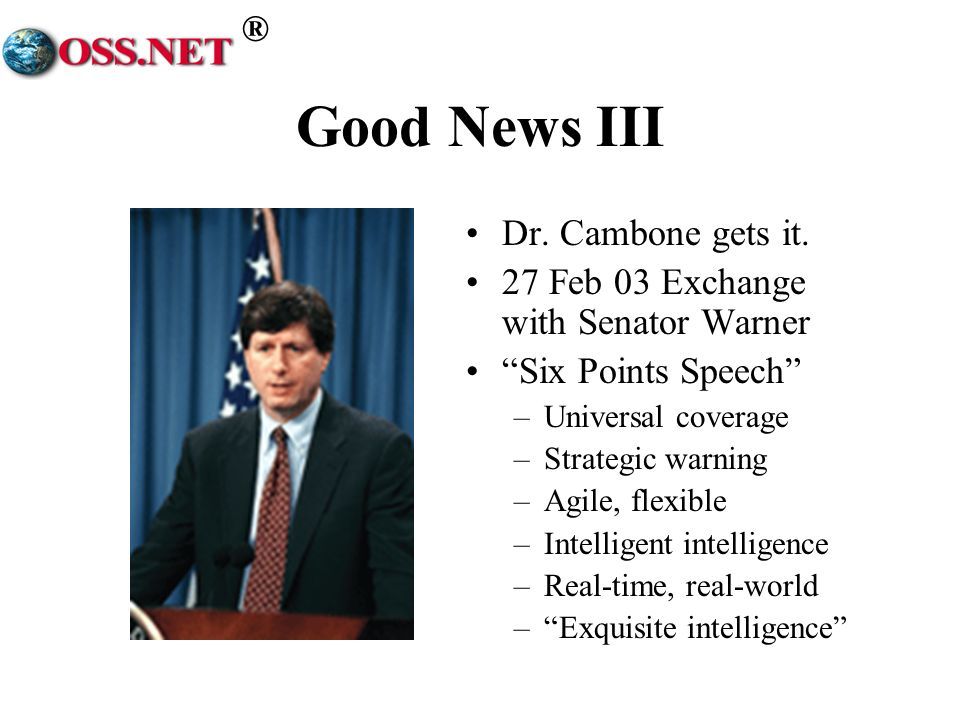 Good News III Dr. Cambone gets it.