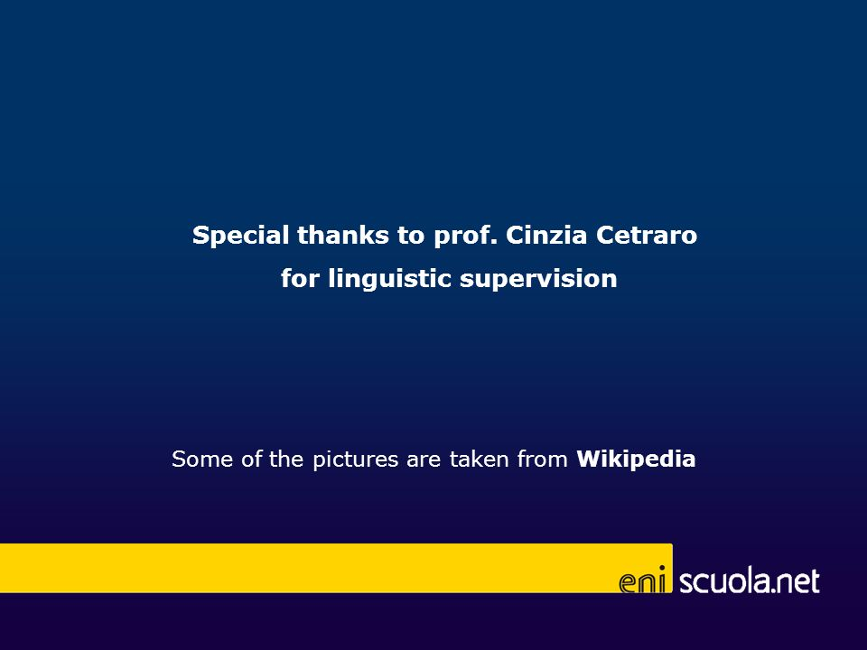 Special thanks to prof. Cinzia Cetraro for linguistic supervision