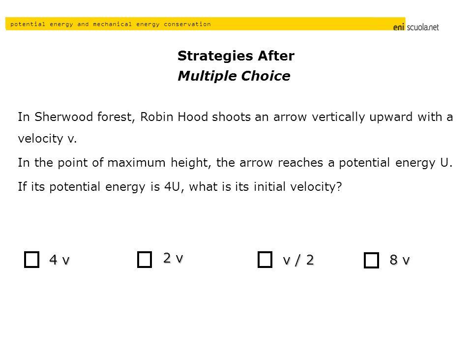 Strategies After Multiple Choice 4 v 2 v v / 2 8 v