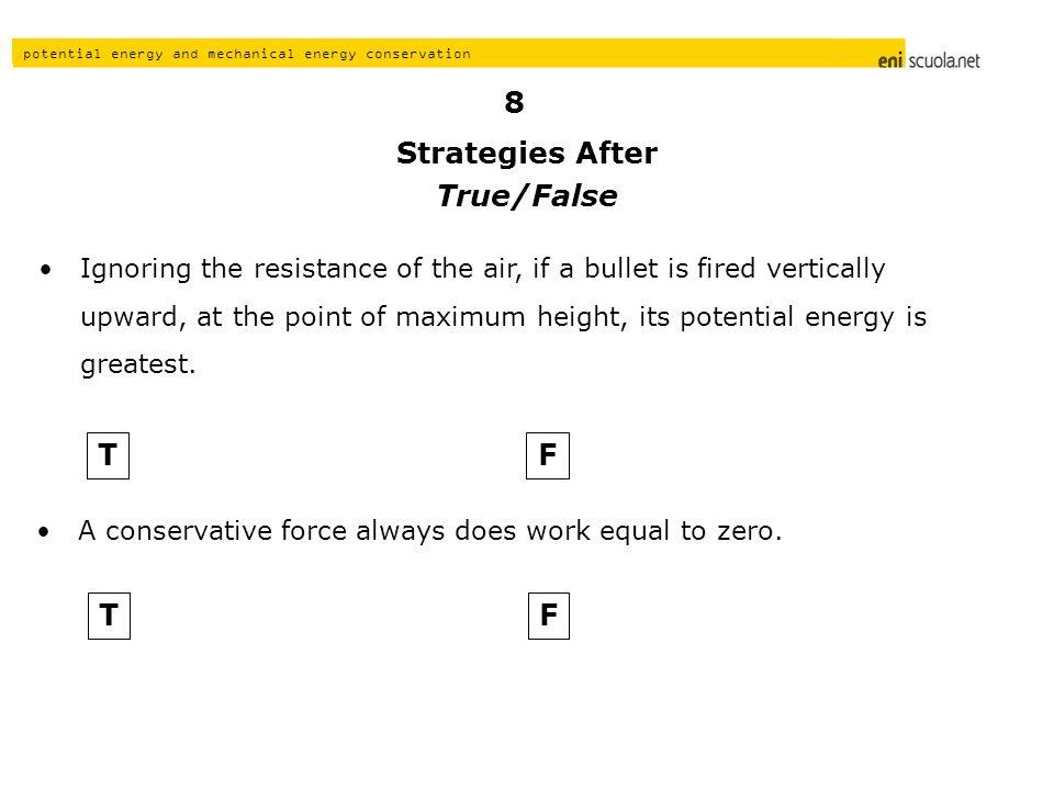 Strategies After True/False T F T F