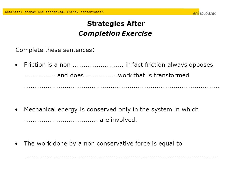 Strategies After Completion Exercise Complete these sentences:
