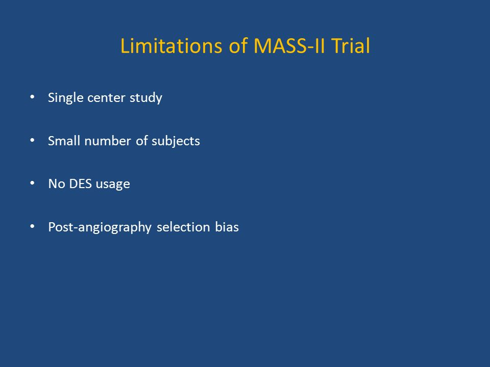 Limitations of MASS-II Trial