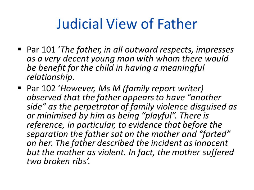 Judicial View of Father