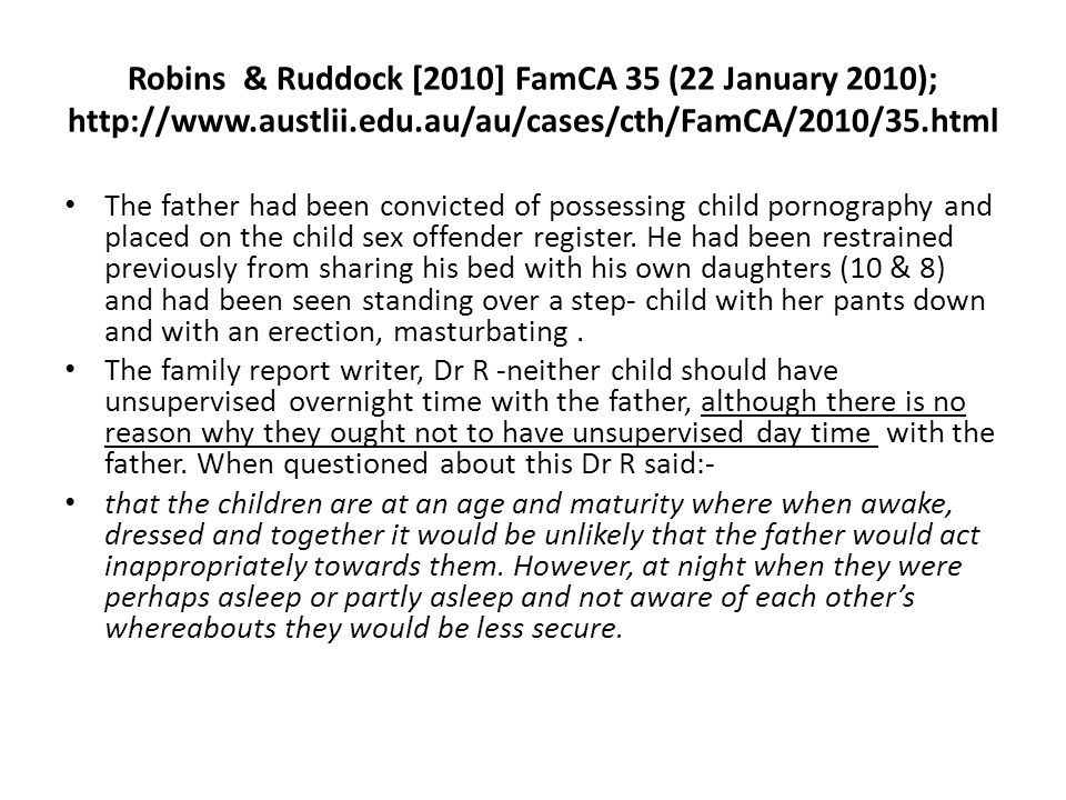 Robins & Ruddock [2010] FamCA 35 (22 January 2010);