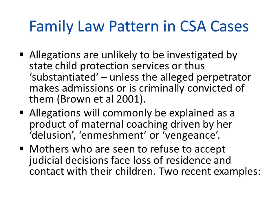 Family Law Pattern in CSA Cases
