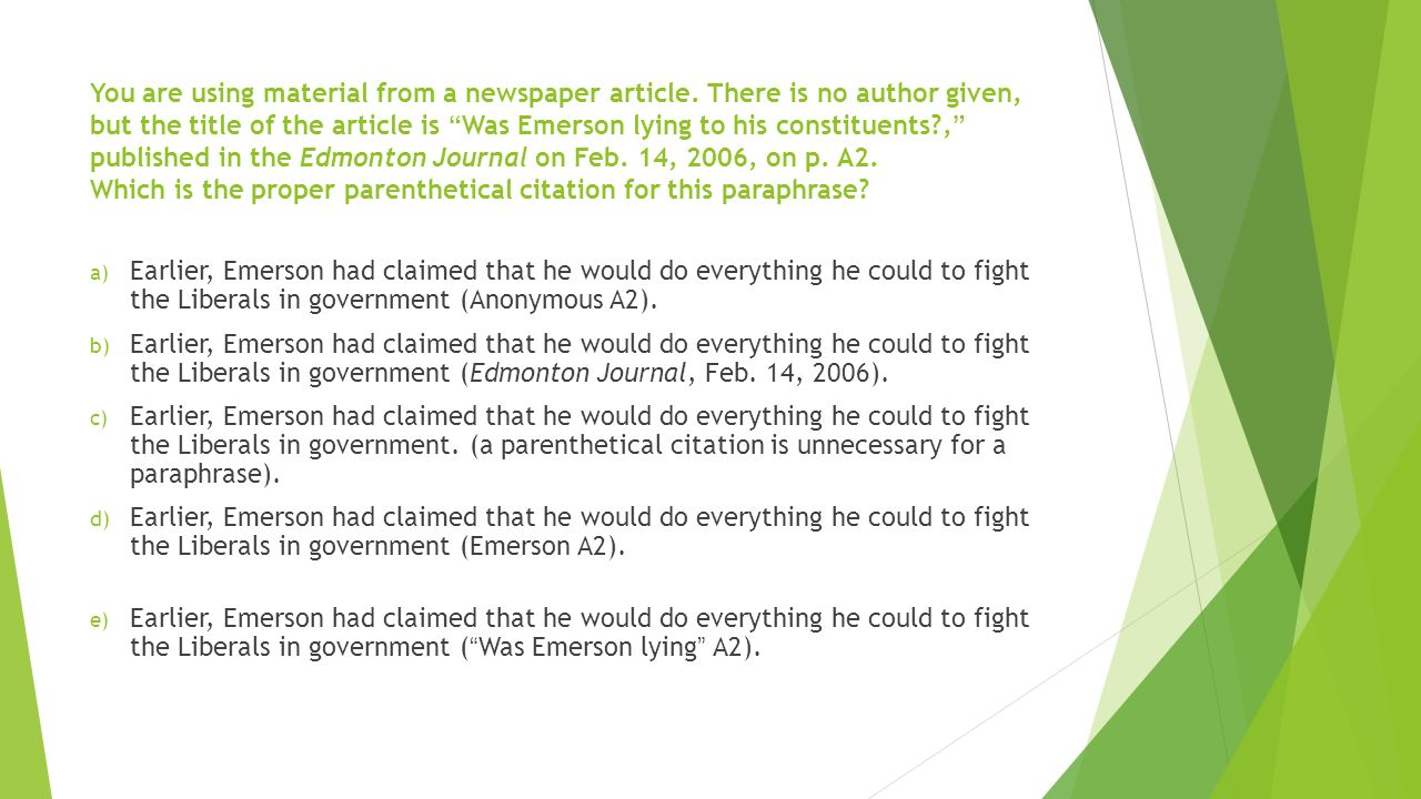 mla format for newspaper article If the information derived from more than one page in the work, format page numbers just as you do in an mla works cited if the article has no author listed.