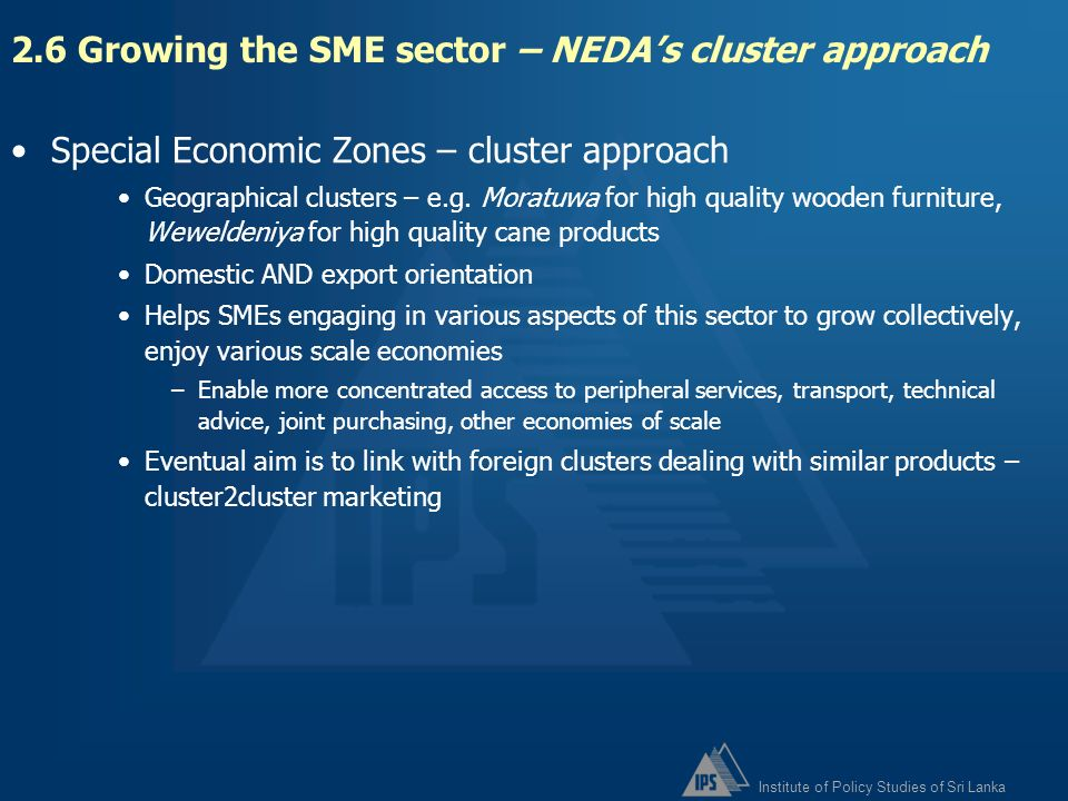 2.6 Growing the SME sector – NEDA's cluster approach