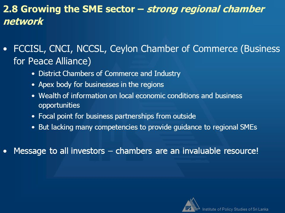 2.8 Growing the SME sector – strong regional chamber network