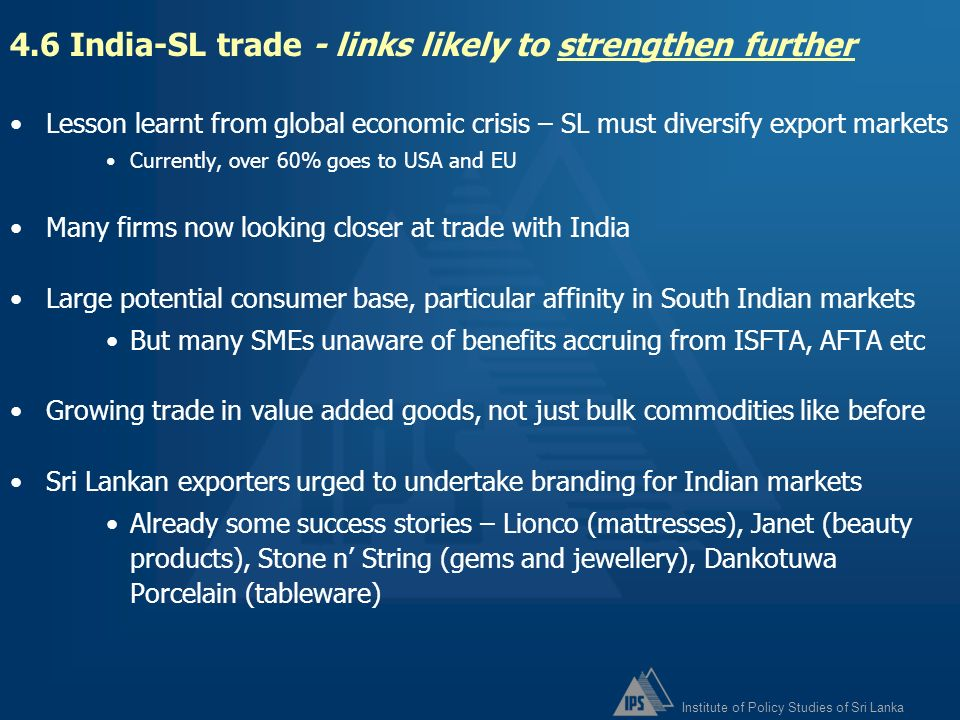4.6 India-SL trade - links likely to strengthen further