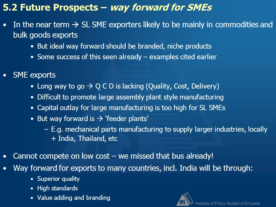 5.2 Future Prospects – way forward for SMEs