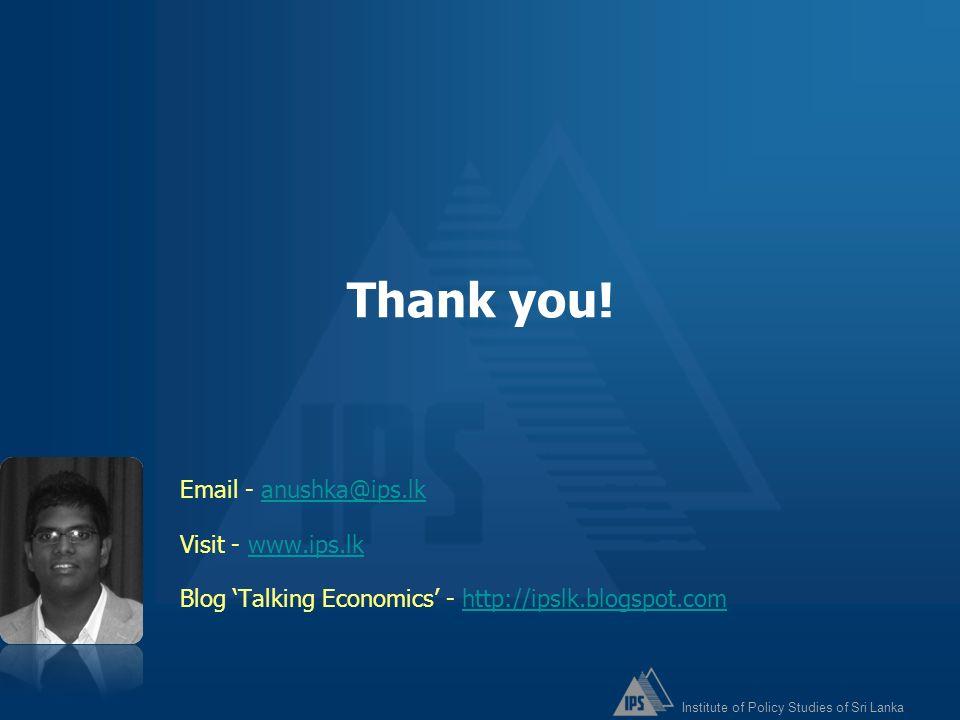 Thank you! Email - anushka@ips.lk Visit - www.ips.lk