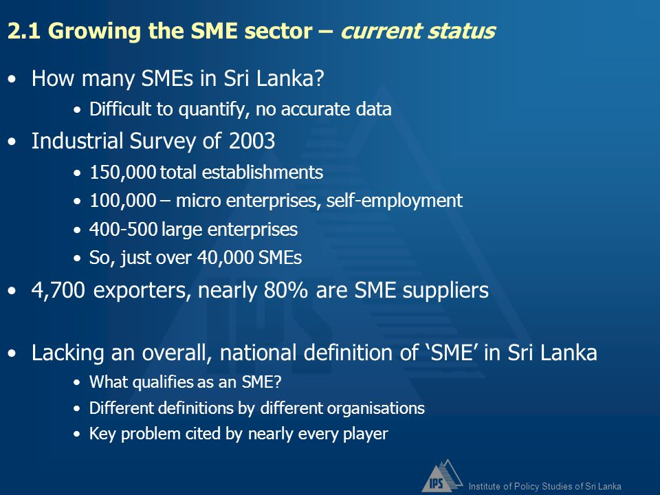 2.1 Growing the SME sector – current status