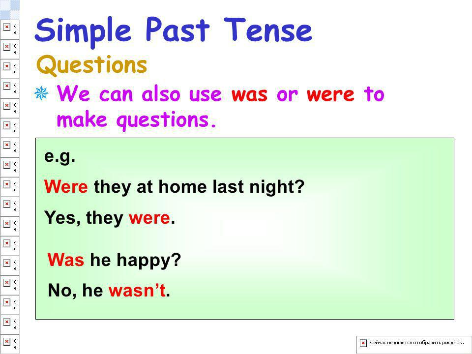 Simple Past Tense Questions