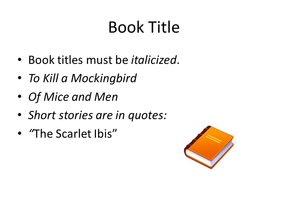 take out your typed draft ppt video online  book title book titles must be italicized to kill a mockingbird
