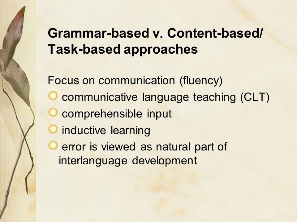 Grammar-based v. Content-based/ Task-based approaches