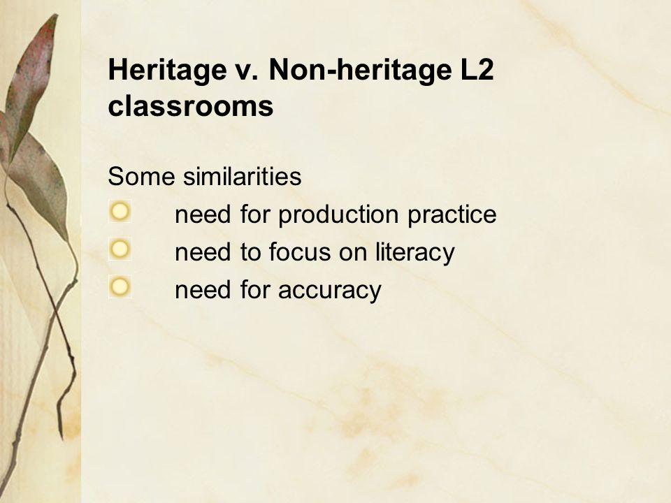 Heritage v. Non-heritage L2 classrooms