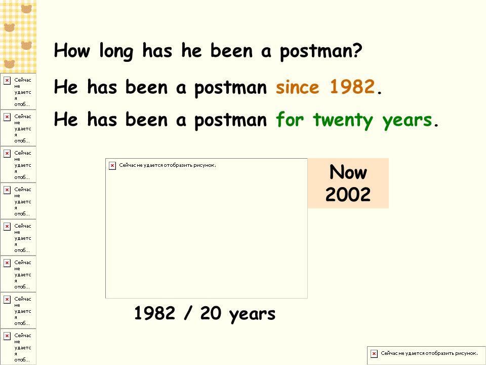 How long has he been a postman