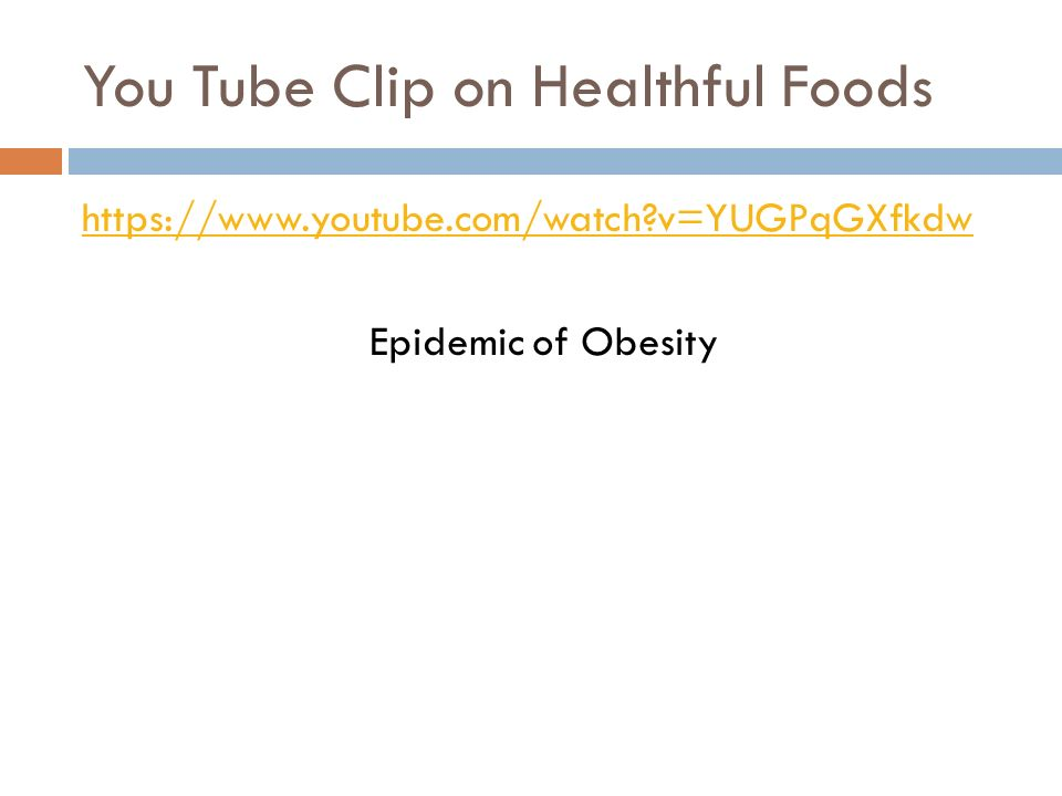 You Tube Clip on Healthful Foods