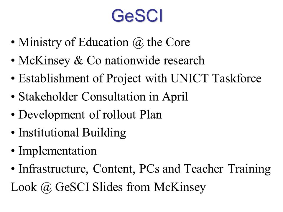 GeSCI Ministry of Education @ the Core