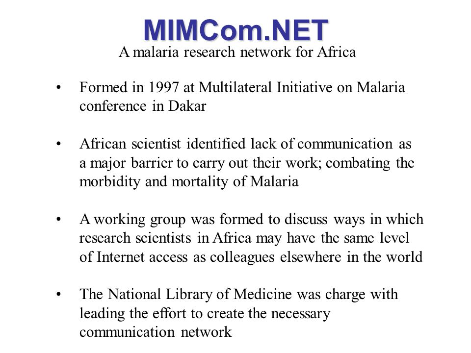 MIMCom.NET A malaria research network for Africa