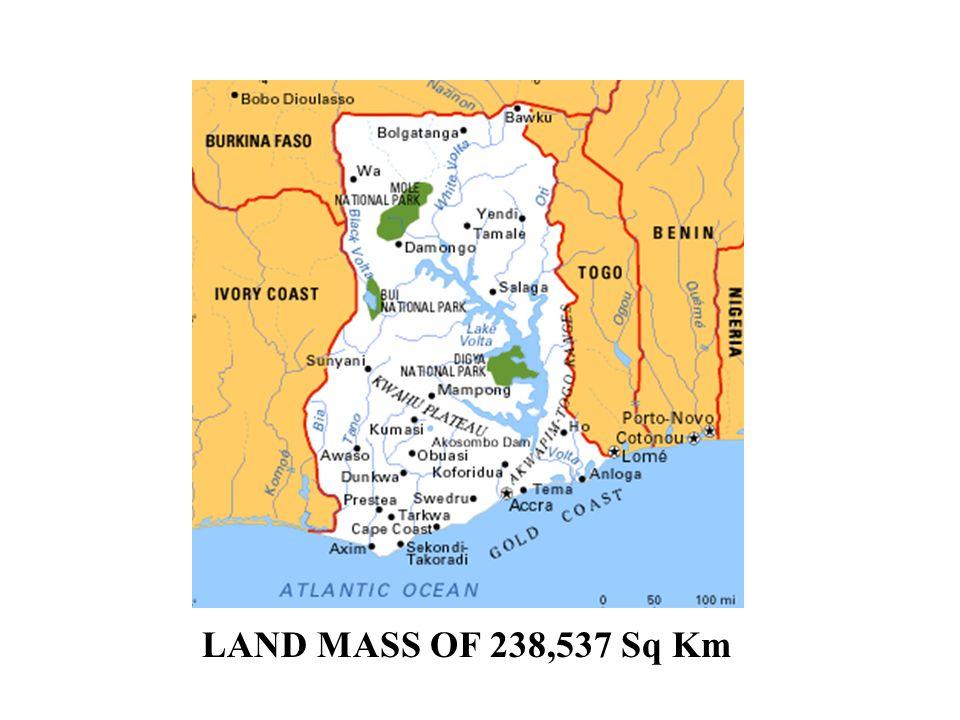 LAND MASS OF 238,537 Sq Km