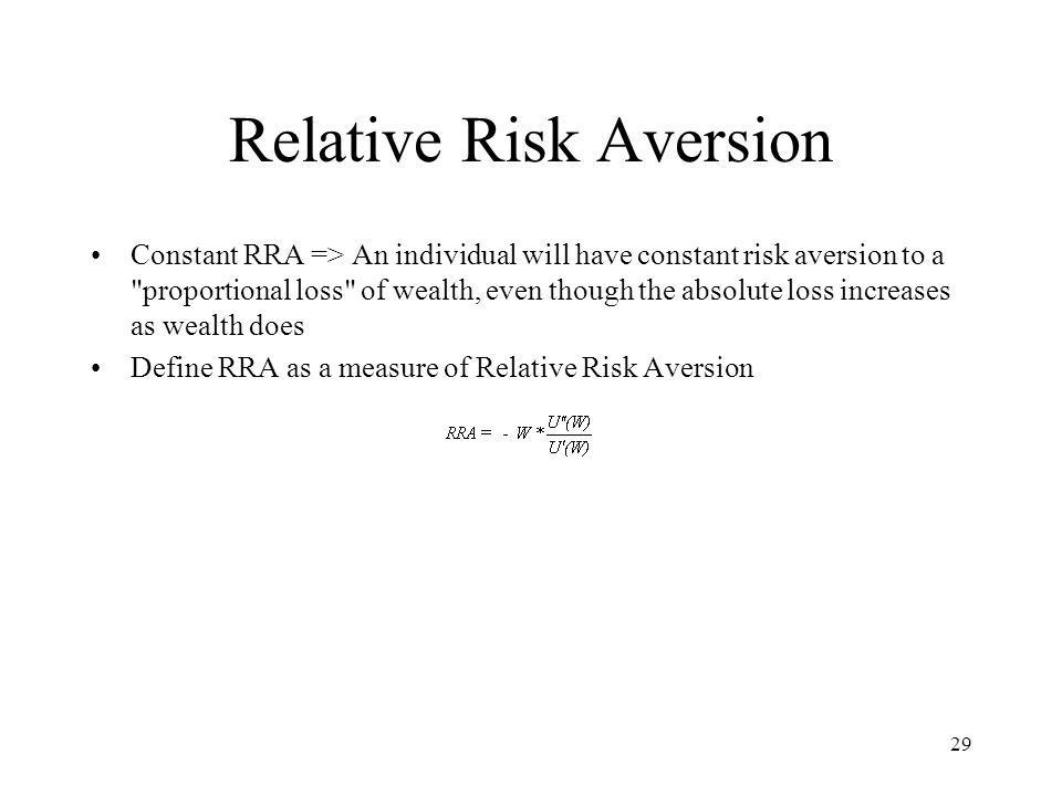 measures of risk aversion Sharpe ration performance measures  for practical purposes we suggest using the asr computed for investors who exhibit either a constant absolute risk aversion.