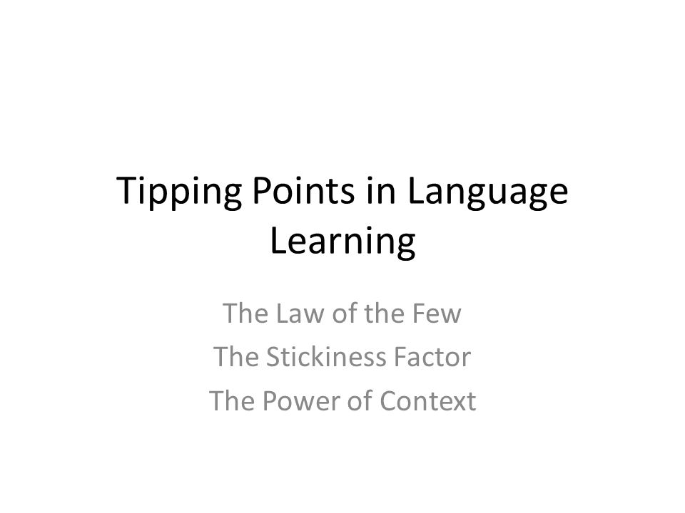 Tipping Points in Language Learning